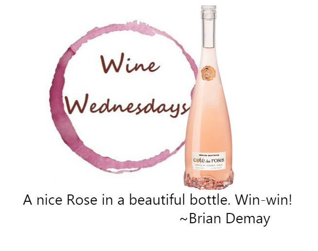 Brian Demay's Wine Wednesday: Cote Des Roses