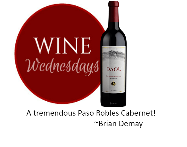 Brian Demay's Wine Wednesday: Daou Cabernet