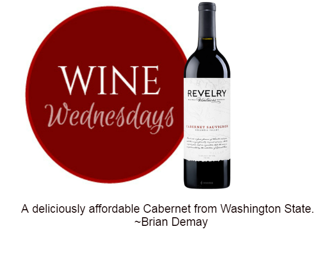 Brian Demay's Wine Wednesday: Revelry Cabernet Sauvignon