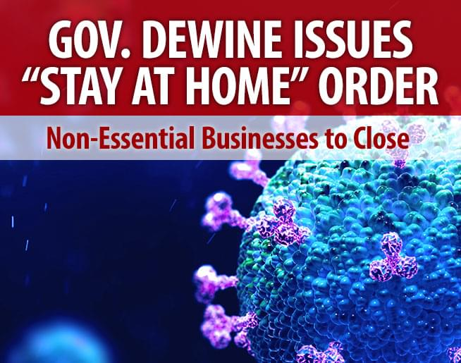 Governor DeWine issues statewide 'stay at home' order