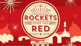 """Join Us For """"Rockets Over The Red!"""""""
