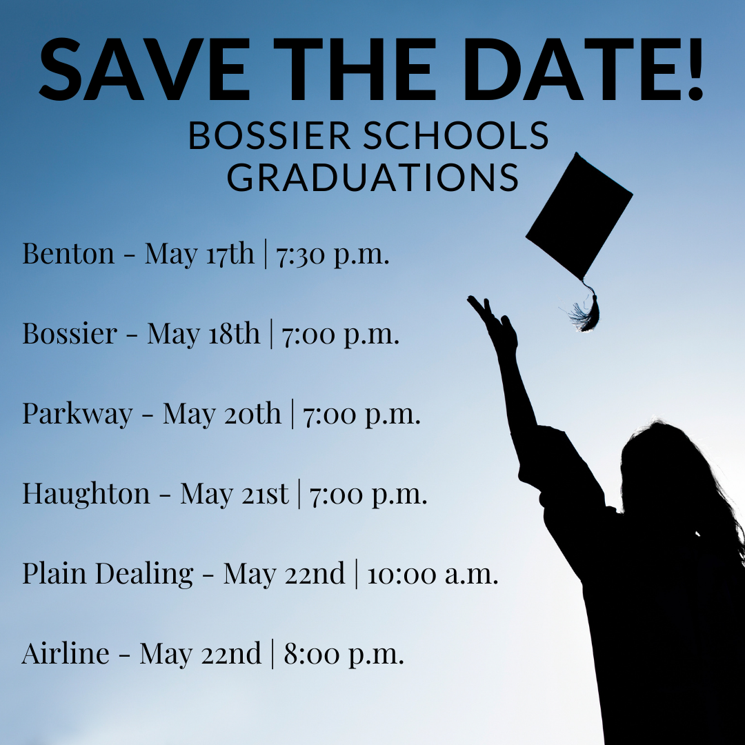 Bossier Schools Graduation Schedules Are Out!