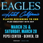 The Eagles – 3/26 & 3/28