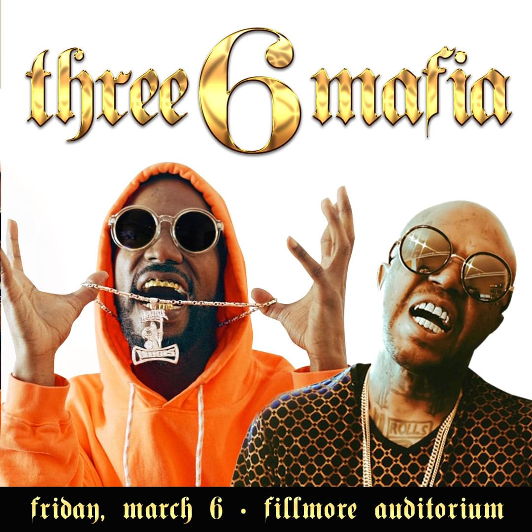 THREE 6 MAFIA – FILLMORE (3.6)
