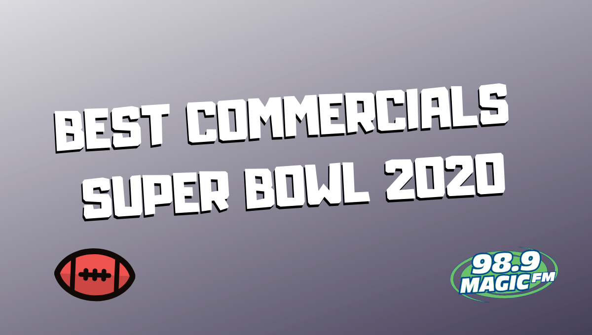 Shhh! The Commercials Are On! Best Super Bowl Ads of 2020