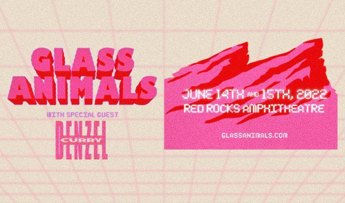 GLASS ANIMALS @ RED ROCKS 6.15.22