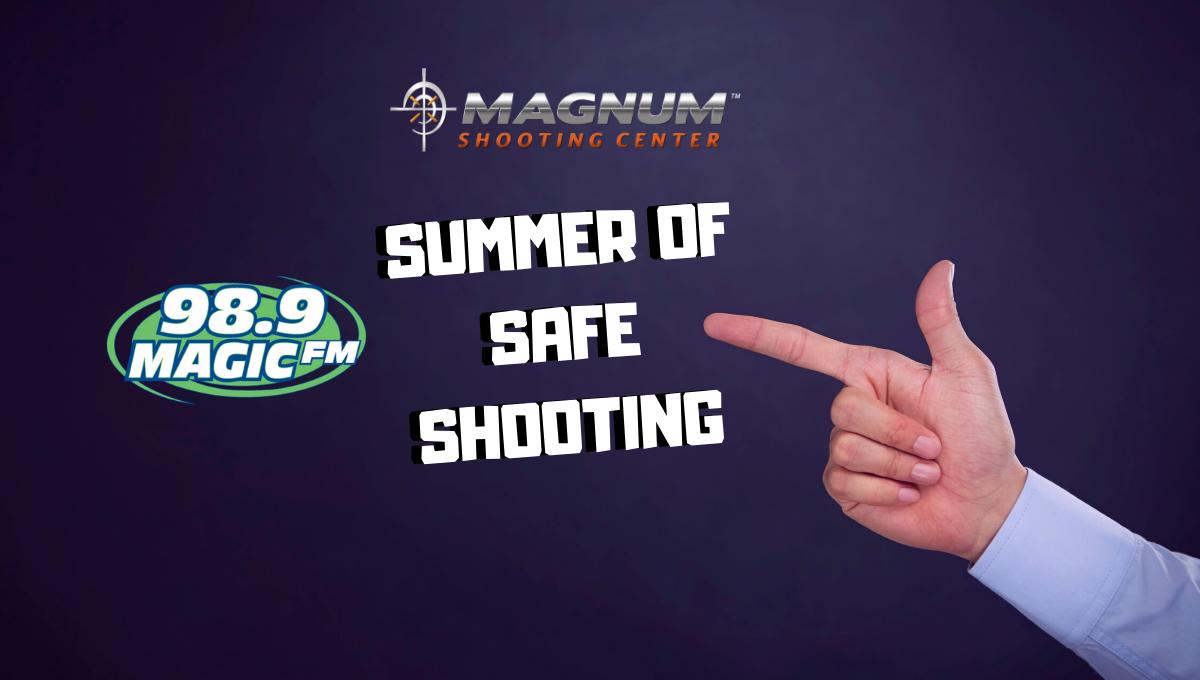 Magnum Summer of Safe Shooting