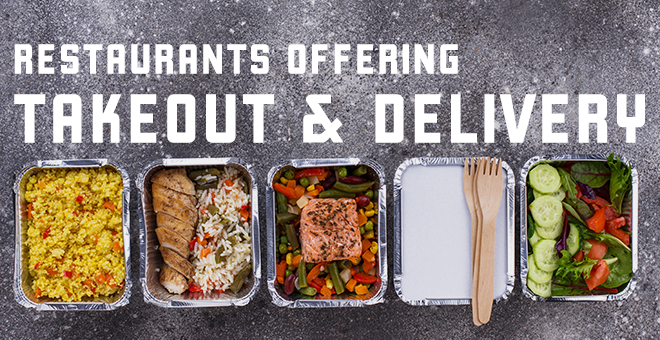 Restaurants Offering Takeout & Delivery