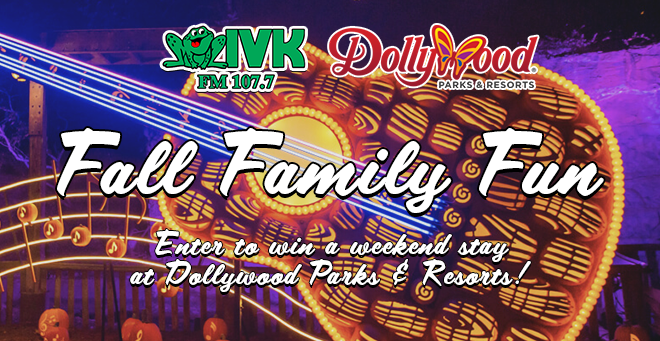 Fall Family Fun with Dollywood & WIVK