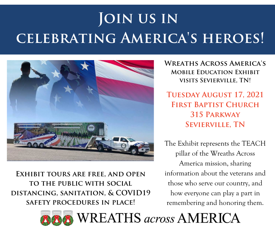 Wreaths Across America's Mobile Education Exhibit in Sevierville, August 17th!