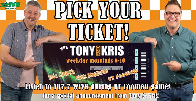 Pick Your Ticket with Tony & Kris!