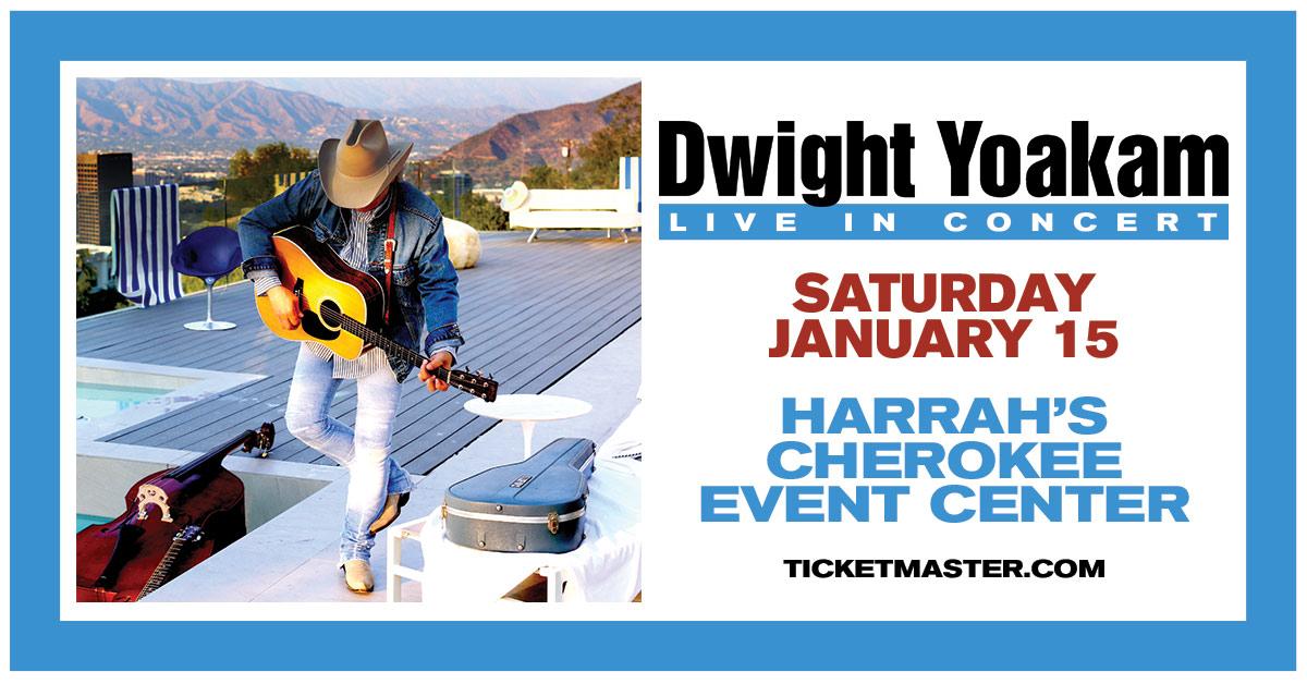 Dwight Yoakam at Harrah's Cherokee Casino – January 15th!