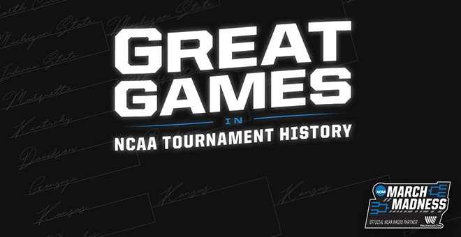 Great Games in NCAA Tournament History