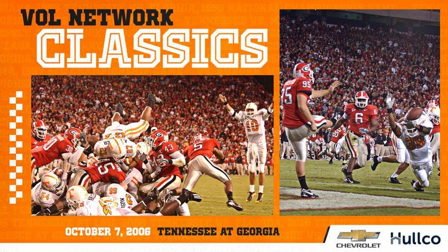 Vol Network Classics: 2006 Tennessee-Georgia Airs Saturday at Noon
