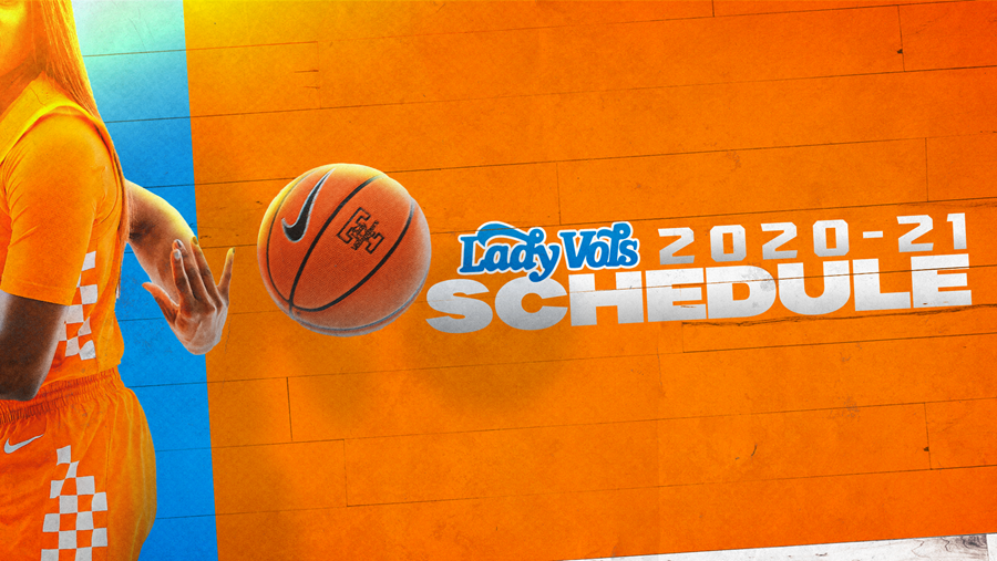 Lady Vols unveil 2020-2021 Basketball Schedule