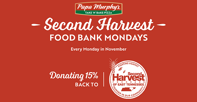 Papa Murphy's Second Harvest Food Bank Mondays