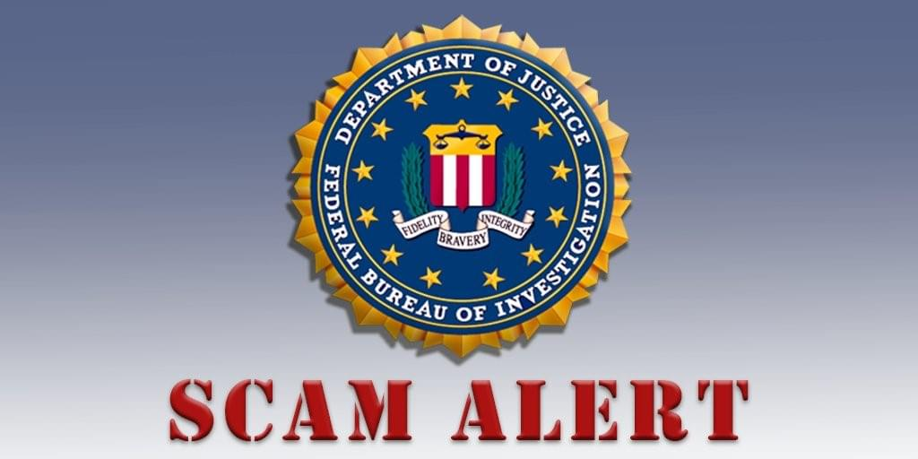 FBI Warning About Scam