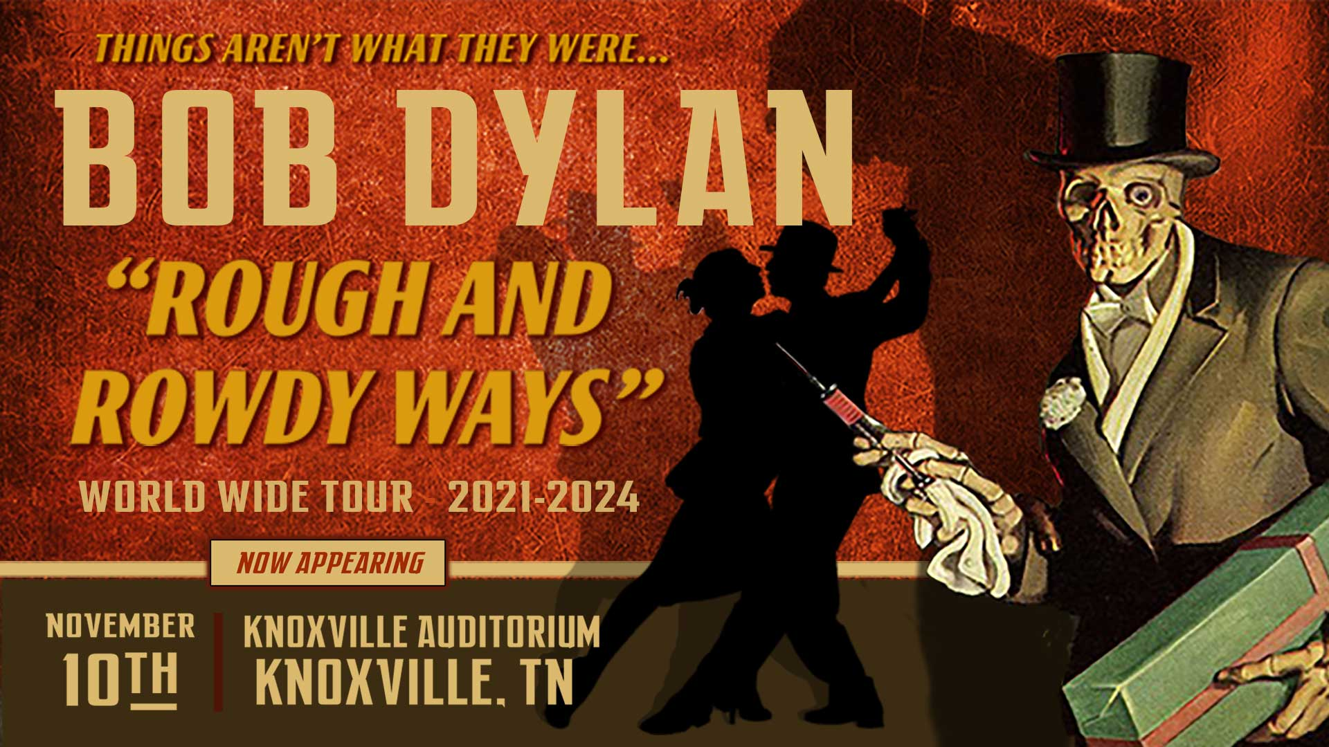 "Bob Dylan ""Rough and Rowdy Ways"" Tour- Nov. 10th"