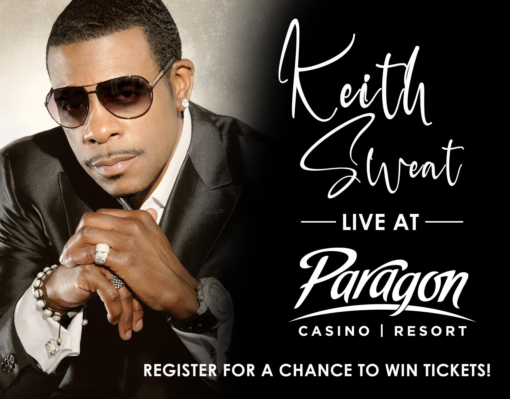 Keith Sweat live @ Paragon Casino!
