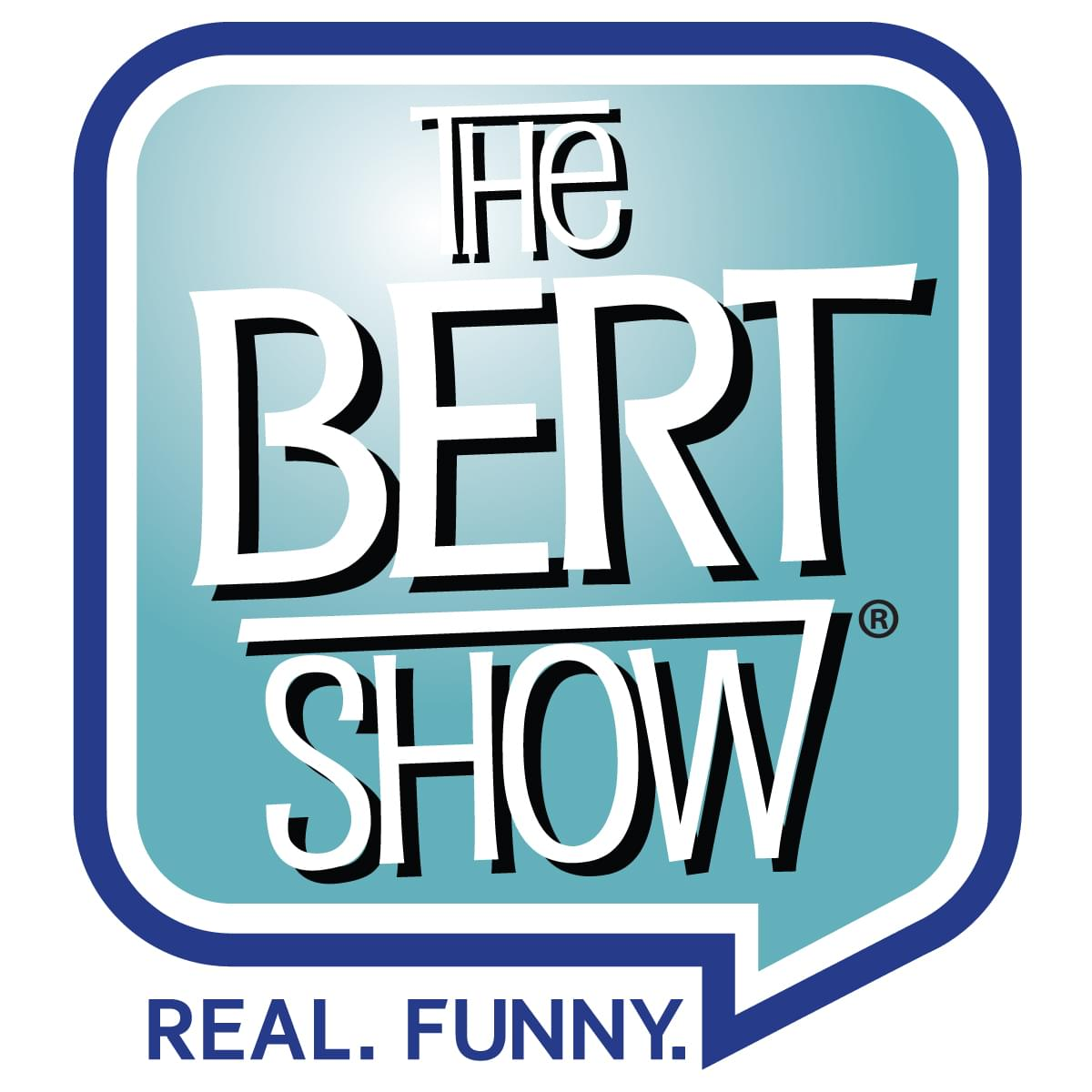 Real. Fun. Mornings! With The Bert Show