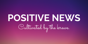 Positive News Cultivated By The Krewe