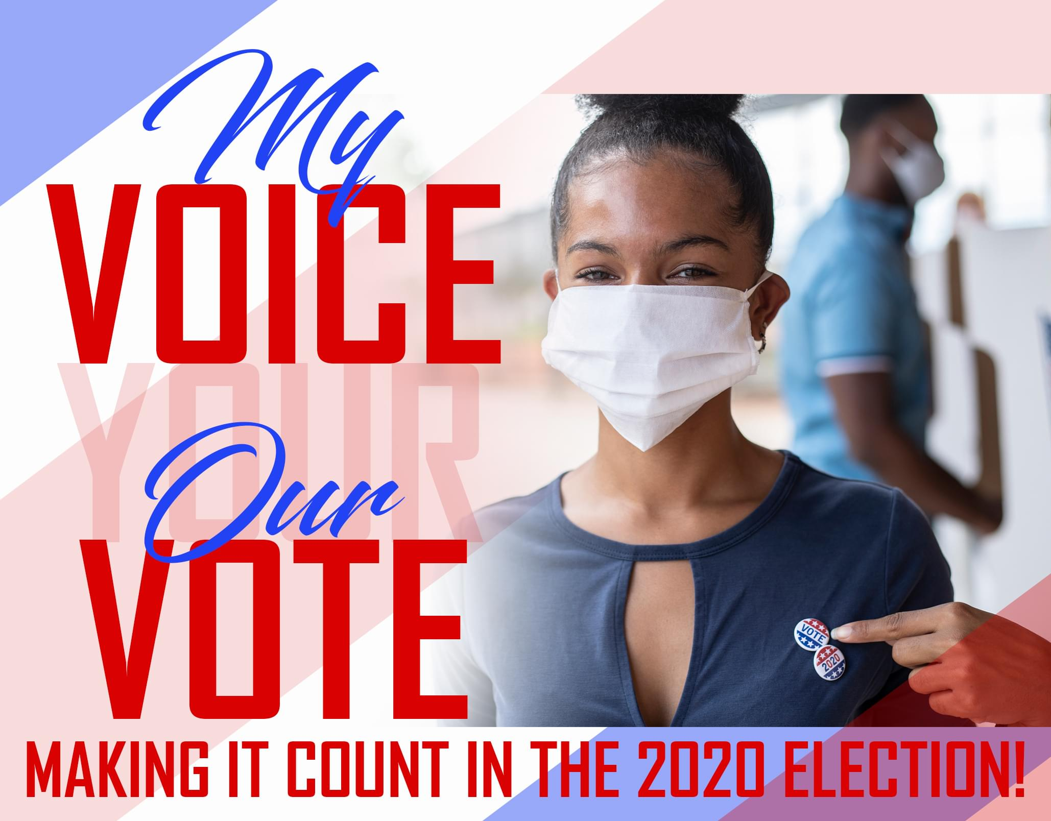 My Vote, Our Voice!