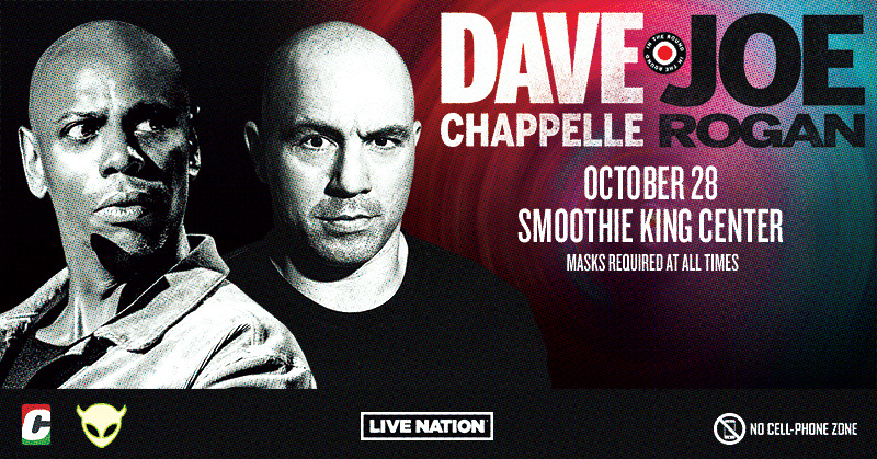 Win Tickets to see DAVE CHAPPELLE AND JOE ROGAN!