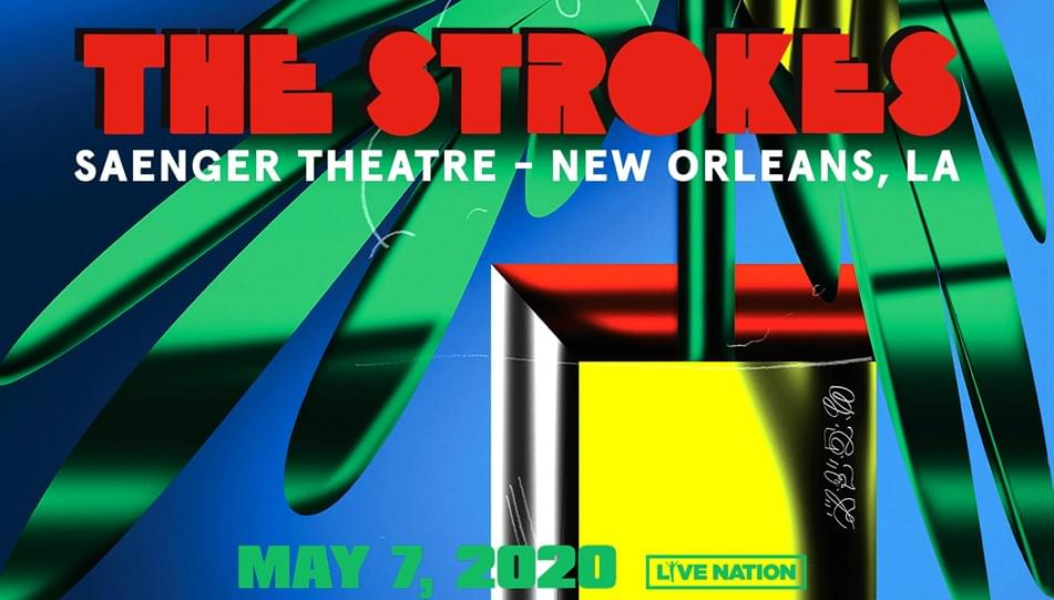The Strokes | Saenger Theatre May 7
