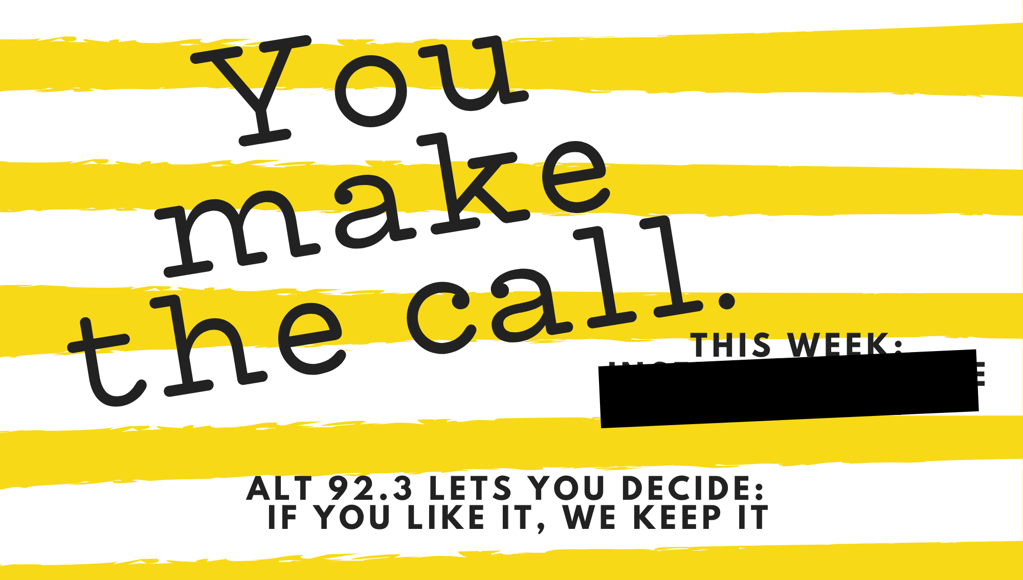 You Make The Call!