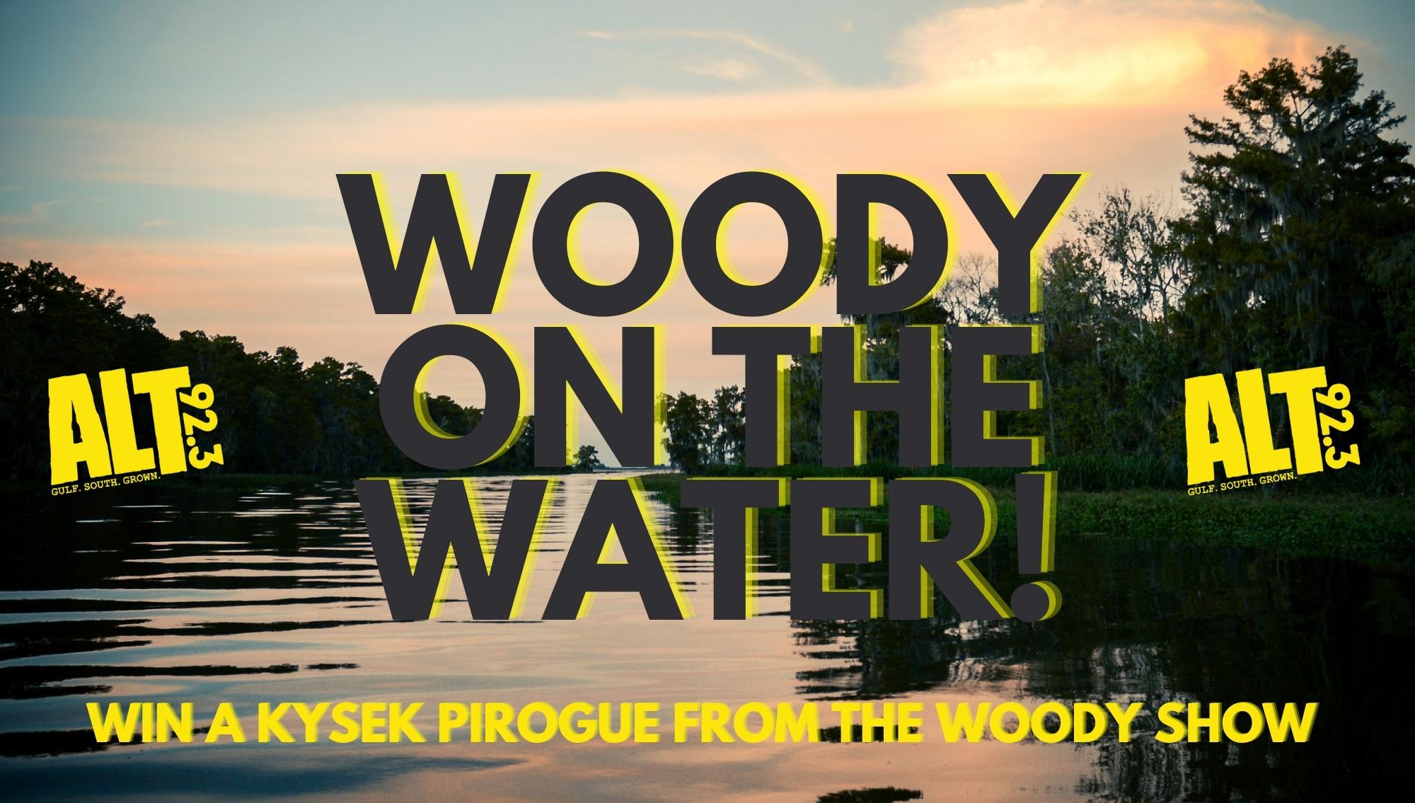 Win Woody's Watercraft!