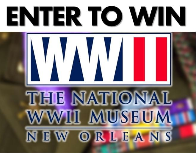 Enter to WIN WWII Museum Tickets!