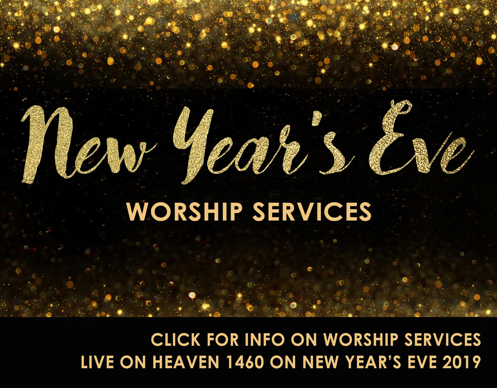 New Years Eve Worship Services