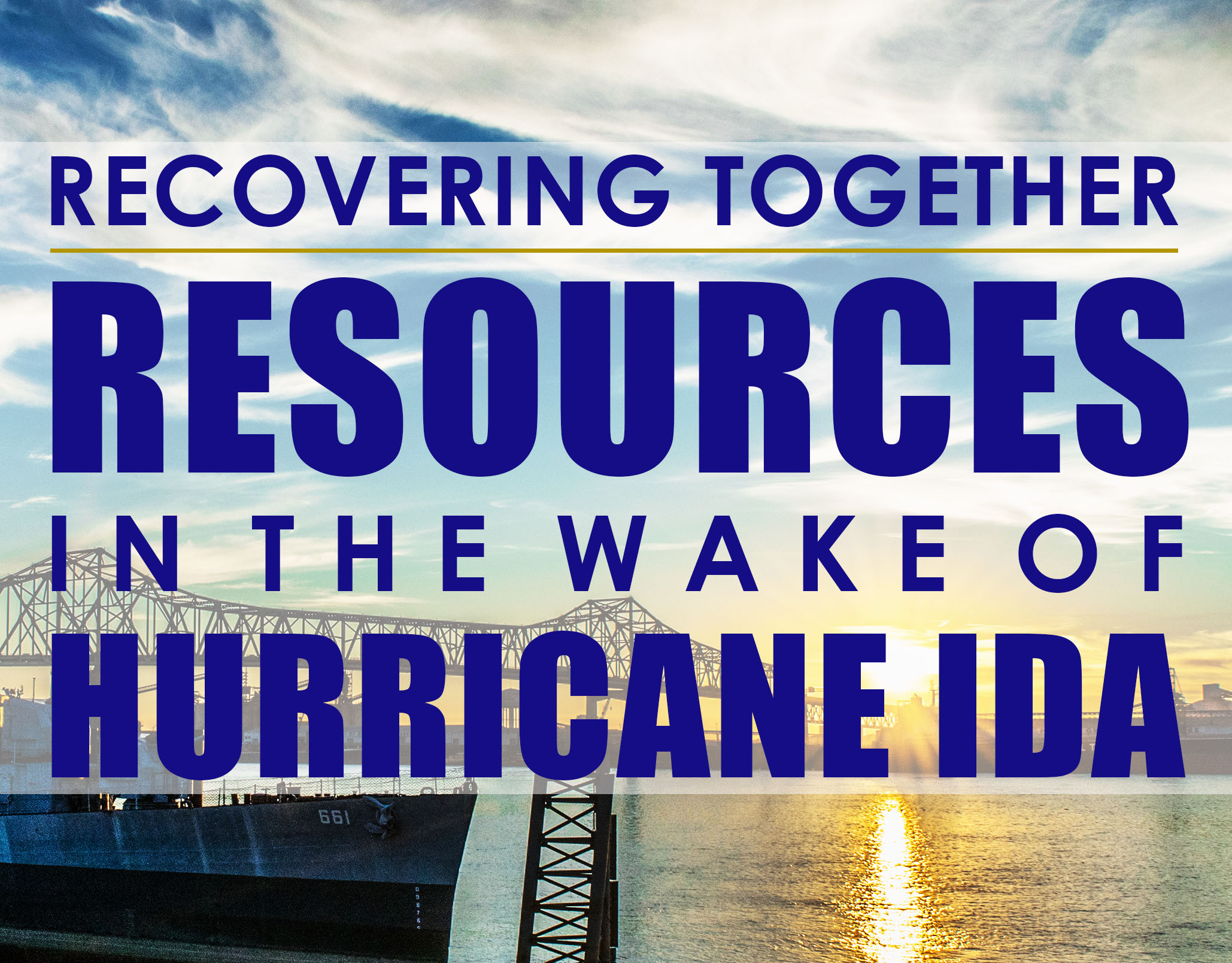 Recovering Together After Hurricane Ida
