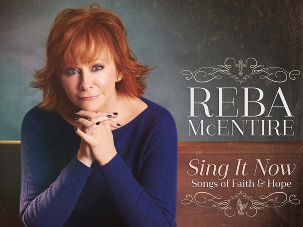 "Reba McEntire Announces New Gospel Album, ""Sing It Now: Songs of Faith & Hope,"" and Ryman Auditorium Concert"