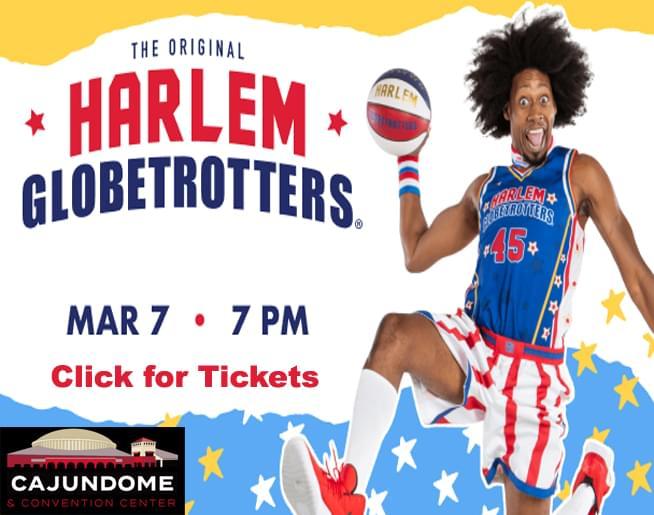 The Harlem Globetrotters return to the Cajundome!