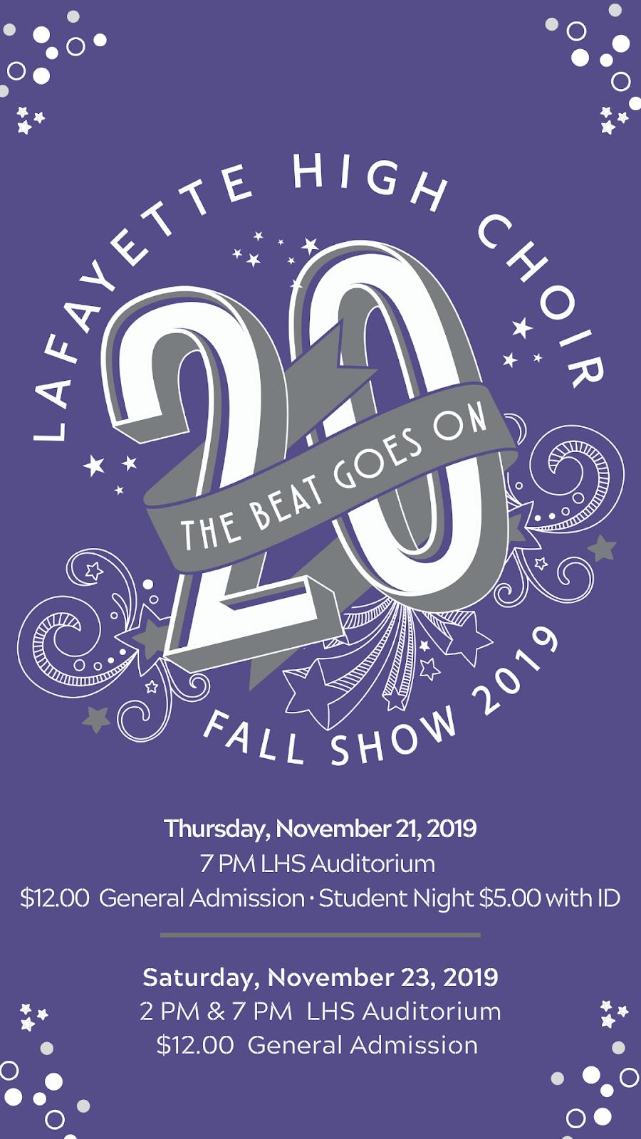 Lafayette High Choir 2019 Fall Show