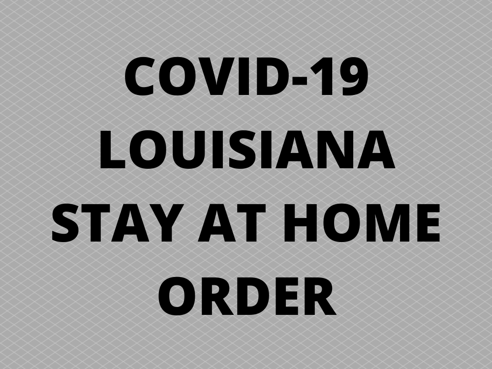 COVID-19 Stay at Home Order