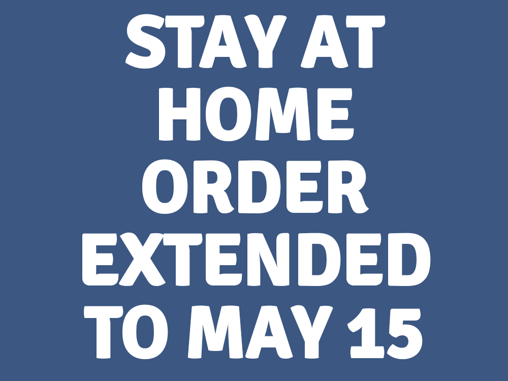 New Stay At Home Order in Effect