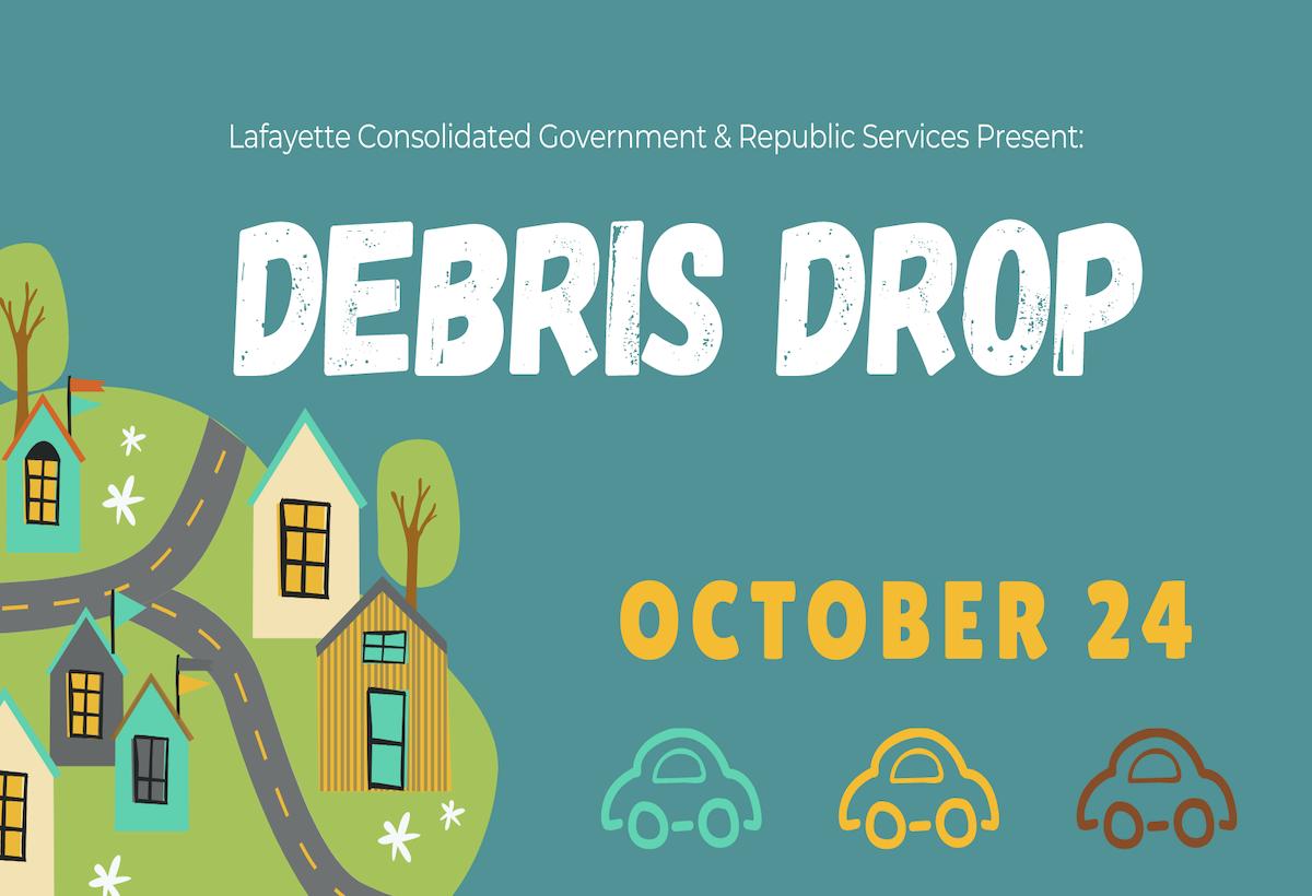 Lafayette Parish 'Debris Drop' Set For October