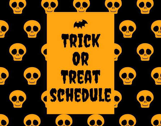 Trick or Treat Schedule 2020
