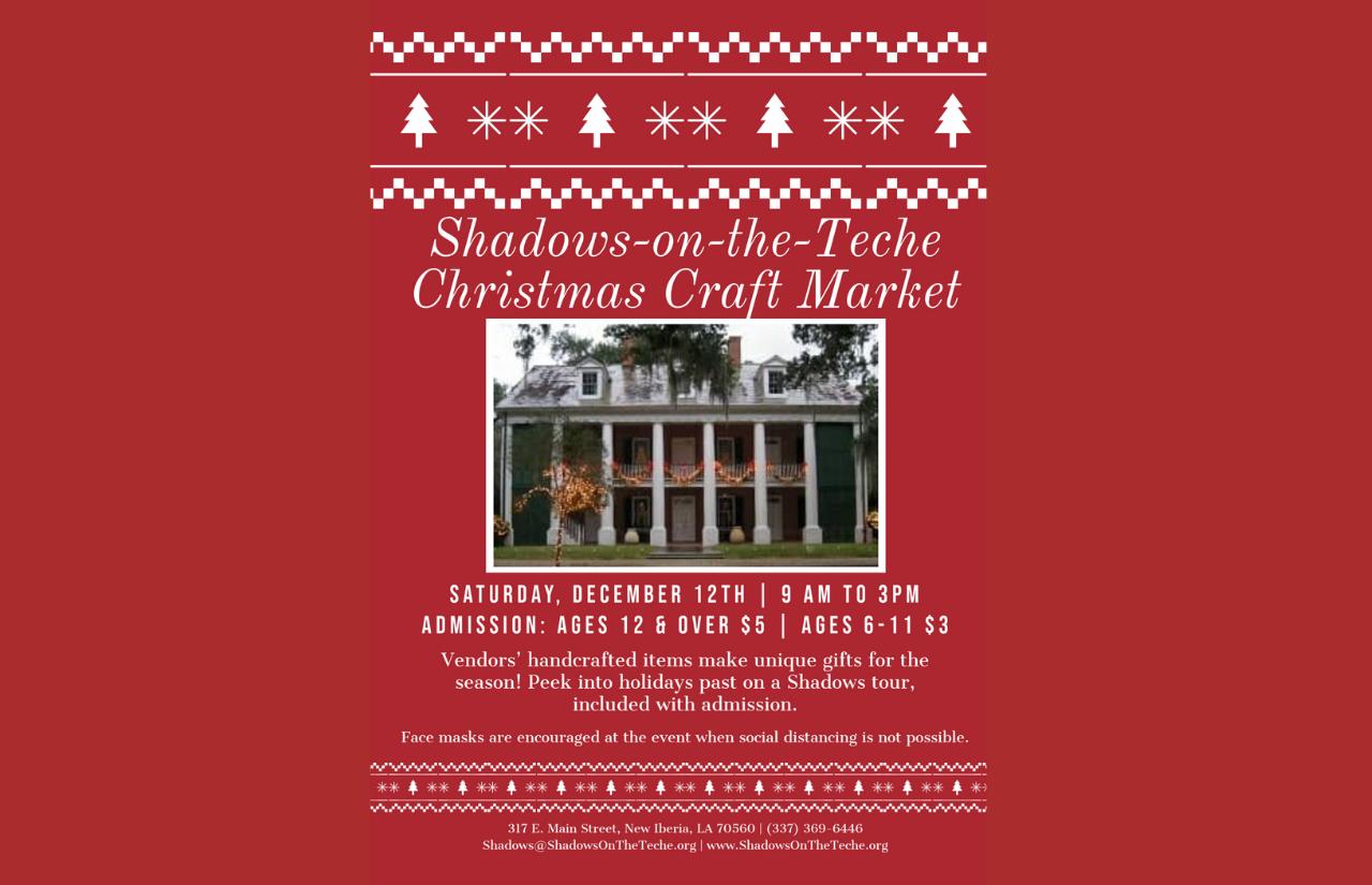 Shadows-on-the-Teche Presents Shadows Christmas Craft Market