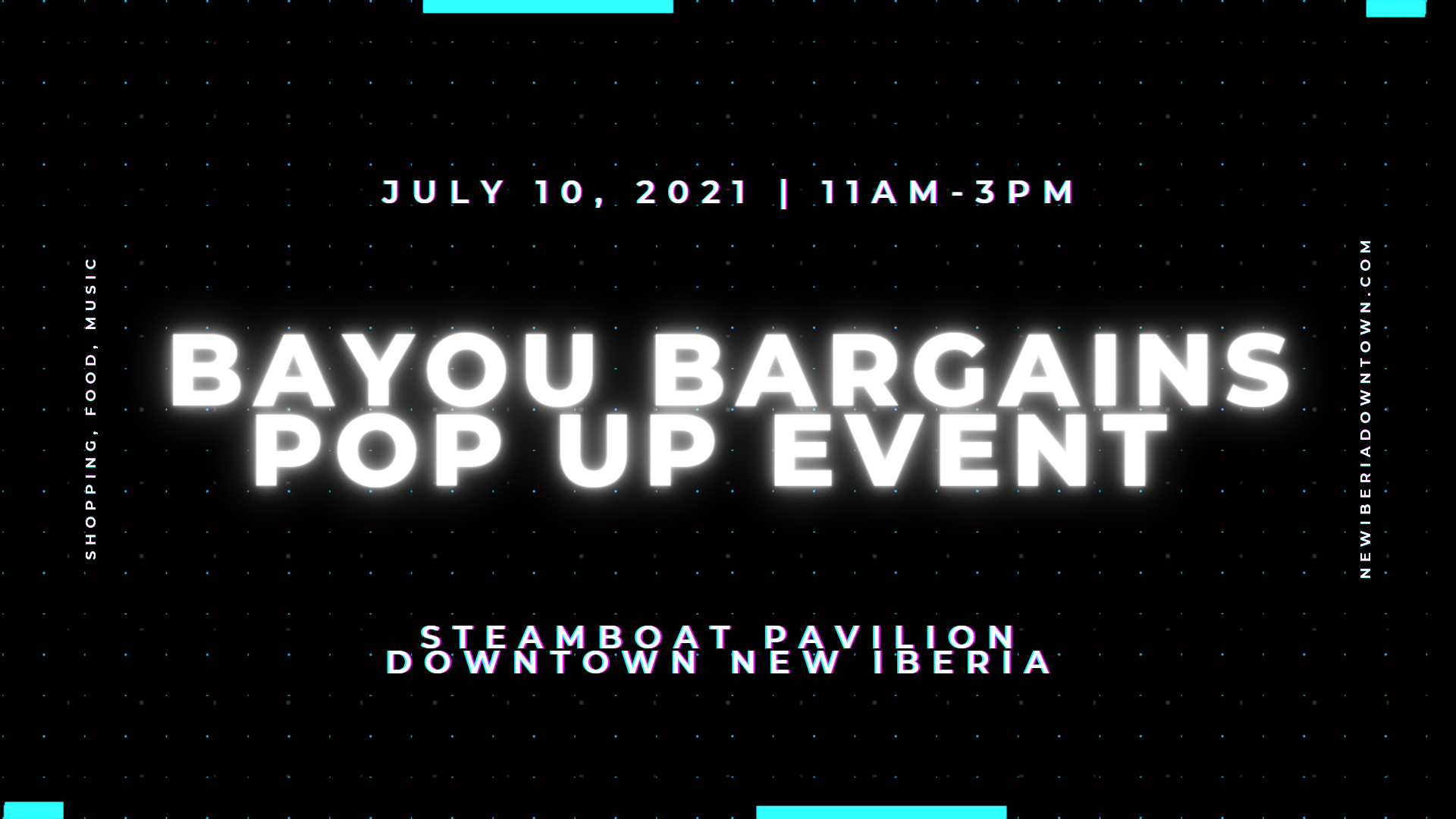 New Iberia Downtown Alliance presents Bayou Bargains Pop Up Event July 10