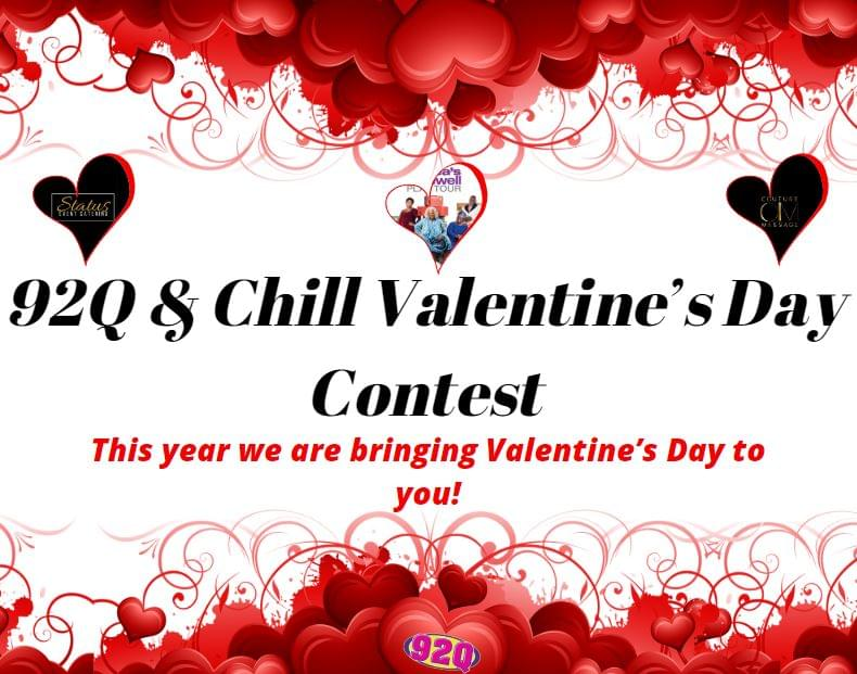 92Q & Chill – Win the ULTIMATE Valentines Day –