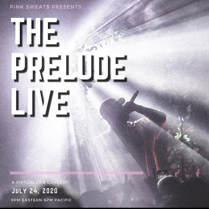 Instagram –The Prelude Virtual Concert – Pink Sweat$