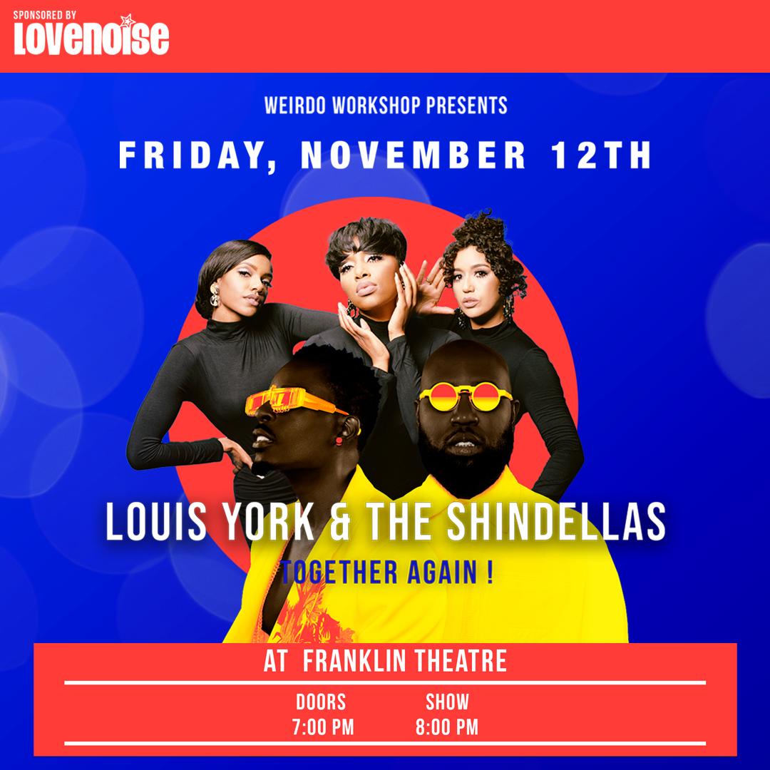 Louis York & The Shindellas!