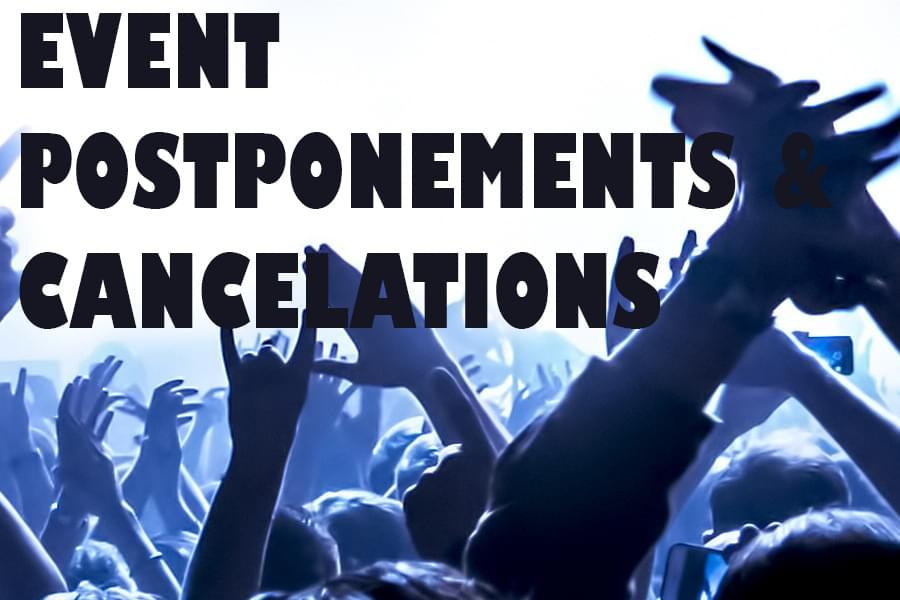 Event Announcements & Postponements