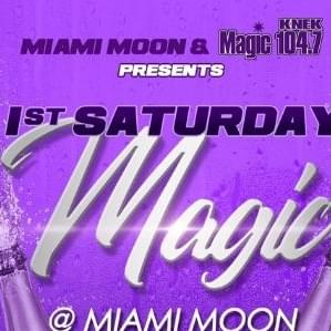 1st Saturday Magic At Miami Moon! Enter To Win Tickets