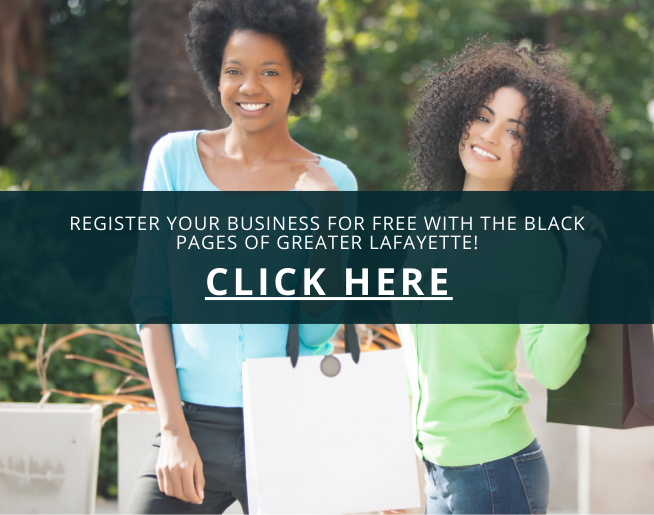 Register your business for FREE with the Black Pages Of Greater Lafayette.