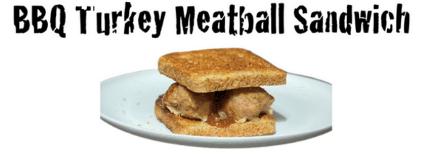 Recipe of the Day: BBQ Turkey Meatball Sandwich