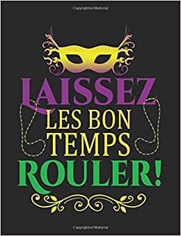 Laisse Les Bons Temps Rouler!!!